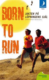 Born to run - jakten på löpningens själ